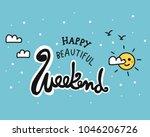 happy beautiful weekend word...   Shutterstock .eps vector #1046206726