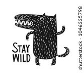 wolf   stay wild. black and... | Shutterstock .eps vector #1046335798
