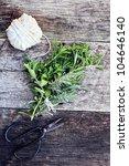 Fresh Organically Grown Herbs...