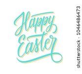 happy easter hand lettering... | Shutterstock .eps vector #1046486473