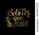 believe you can lettering.... | Shutterstock .eps vector #1046597233