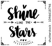 shine like the stars   vector... | Shutterstock .eps vector #1046618746