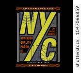 nyc typography tee shirt design ... | Shutterstock .eps vector #1047066859