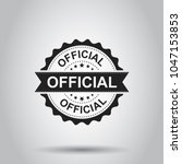 official grunge rubber stamp.... | Shutterstock .eps vector #1047153853