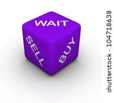 buy, sell, wait (blue cubes words series) - stock photo
