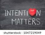 Intention Matters Phrase...