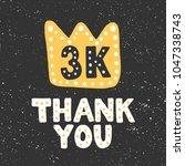 thousand followers thank you...   Shutterstock .eps vector #1047338743