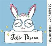feliz pascoa is happy easter in ... | Shutterstock .eps vector #1047359530
