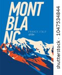 montblanc in alps  france ... | Shutterstock .eps vector #1047534844