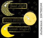 good night.moon and stars...   Shutterstock .eps vector #1047583144