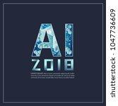 ai letter  artificial...   Shutterstock .eps vector #1047736609
