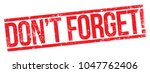 don't forget stamp | Shutterstock .eps vector #1047762406