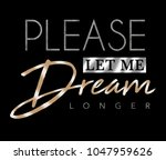 shiny slogan graphic for t shirt | Shutterstock . vector #1047959626