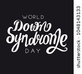 world down syndrome day vector... | Shutterstock .eps vector #1048143133