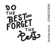 do your best and forget the... | Shutterstock .eps vector #1048253686