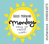 good morning monday wishing you ... | Shutterstock .eps vector #1048261873