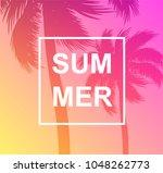 tropical summer background palm ... | Shutterstock .eps vector #1048262773