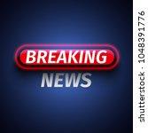 inscription breaking news with... | Shutterstock .eps vector #1048391776