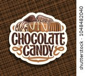 vector logo for chocolate candy ... | Shutterstock .eps vector #1048482040