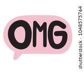 omg. vector hand drawn speech...   Shutterstock .eps vector #1048575764