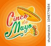 cinco de mayo lettering... | Shutterstock .eps vector #1048779854