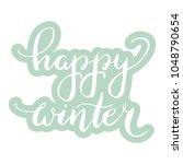 hand lettering . background...   Shutterstock .eps vector #1048790654