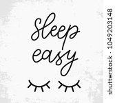sleep easy. hand drawn... | Shutterstock .eps vector #1049203148