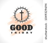 good friday illustration... | Shutterstock .eps vector #1049329694