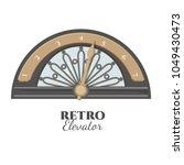 retro elevator part that shows... | Shutterstock .eps vector #1049430473