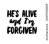 he's alive and i'm forgiven  ... | Shutterstock .eps vector #1049450009