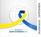 world down syndrome day. event... | Shutterstock .eps vector #1049564804