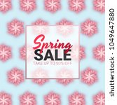 spring sale floral advertizing... | Shutterstock .eps vector #1049647880