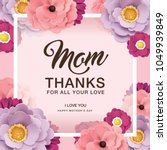happy mother's day greeting... | Shutterstock .eps vector #1049939849