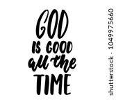 god is good all the time ... | Shutterstock .eps vector #1049975660