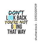 don't look back youre not going ... | Shutterstock .eps vector #1050200939