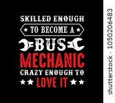 mechanic sayings   quotes. 100  ... | Shutterstock .eps vector #1050206483