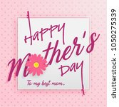 happy mother's day greeting... | Shutterstock .eps vector #1050275339