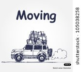 moving. hand drawn sketch... | Shutterstock .eps vector #105038258