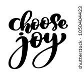 choose joy hand lettering... | Shutterstock .eps vector #1050404423