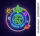earth day neon sign  bright... | Shutterstock .eps vector #1050568019