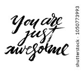 you are just awesome words.... | Shutterstock .eps vector #1050773993