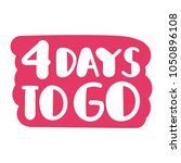4 days to go. vector hand drawn ... | Shutterstock .eps vector #1050896108