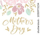 mother's day greeting card with ... | Shutterstock .eps vector #1050973154