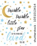 twinkle twinkle little star... | Shutterstock .eps vector #1051013414