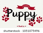 Stock vector happy national puppy day greeting card or background vector illustration 1051075496