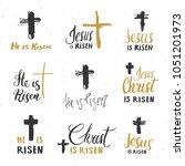 he is risen  lettering set...   Shutterstock .eps vector #1051201973