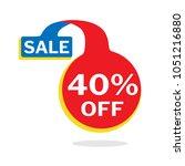 40  off discount sticker ... | Shutterstock .eps vector #1051216880