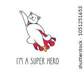 i'm a super hero. doodle vector ... | Shutterstock .eps vector #1051251653