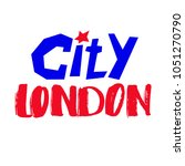 hand written lettering city... | Shutterstock .eps vector #1051270790