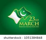 23rd march pakistan resolution... | Shutterstock .eps vector #1051384868